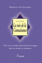 Suivre la Voie de la Connaissance - Wisdom from the Greater Community - Vol. 1