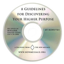 Eight Guidelines for Discovering Your Higher Purpose - CD