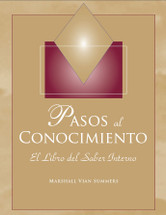 PASOS AL CONOCIMIENTO - Steps to Knowledge - (Spanish ebook)
