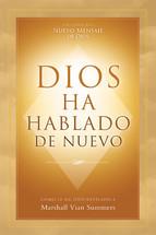 Dios Ha Hablado De Nuevo (God Has Spoken Again) Spanish print Book