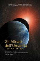 GLI ALLEATI DELL'UMANITÀ LIBRO PRIMO - Italian Print book