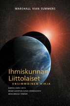 IHMISKUNNAN LIITTOLAISET, ENSIMMÄINEN KIRJA (The Allies of Humanity, Book One - Finnish ebook)