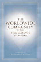 The Worldwide Community of the New Message from God (English Print Book)