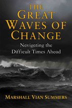 The Great Waves Of Change: Navigating The Difficult Times Ahead (Legacy Print Book)