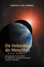 DIE VERBÜNDETEN DER MENSCHHEIT, BUCH EINS (German Print Book)