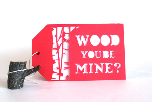 Wood you be mine? folded tag