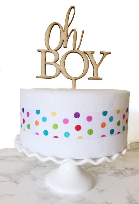 Oh BOY cake topper