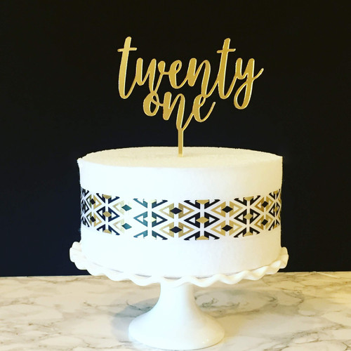 twenty one cake topper - shown in gold acrylic