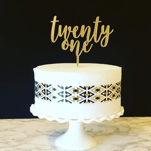 twenty one cake topper - shown in gold acrylic