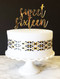 Sweet sixteen cake topper - gold acrylic