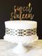 Sweet sixteen cake topper - gold acrylic
