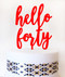 hello forty cake topper - red acrylic