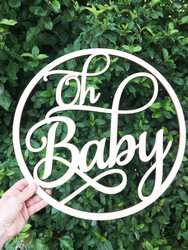 Oh Baby Wood Circle Sign