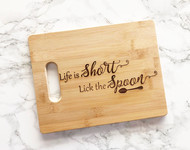 Life is Short Cutting Board