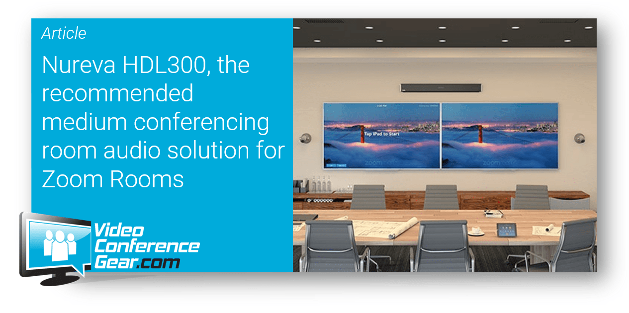 Nureva Hdl300 The Recommended Medium Conferencing Room Audio Solution For Zoom Rooms Video Conference Gear