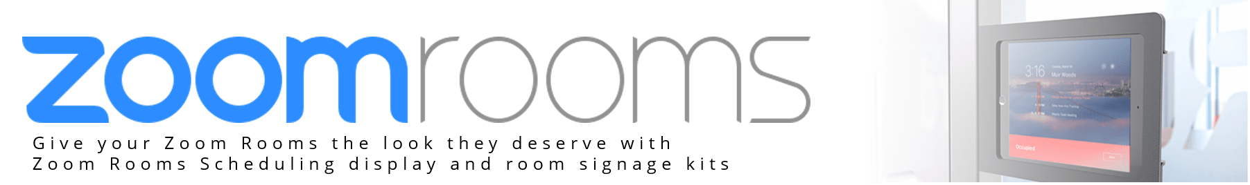 Zoom Rooms Scheduling Display and Signage Kits from VCGear.com