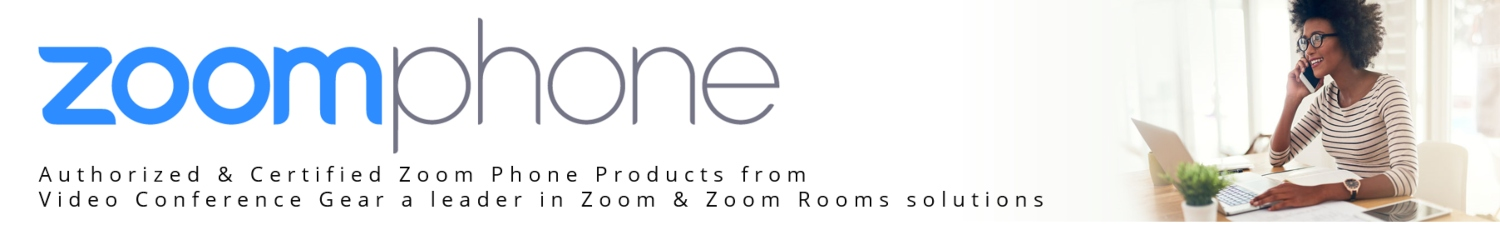 Zoom Phone Solutions from VCGear.com