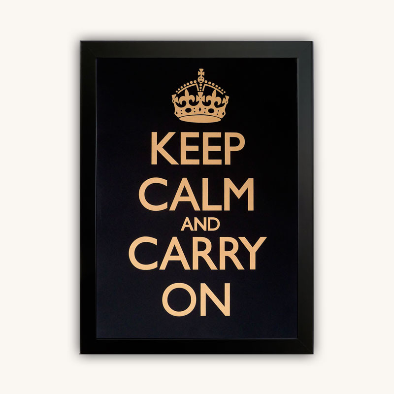 keep calm and carry on black gold poster