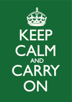 Keep Calm & Carry On British Racing Green Poster
