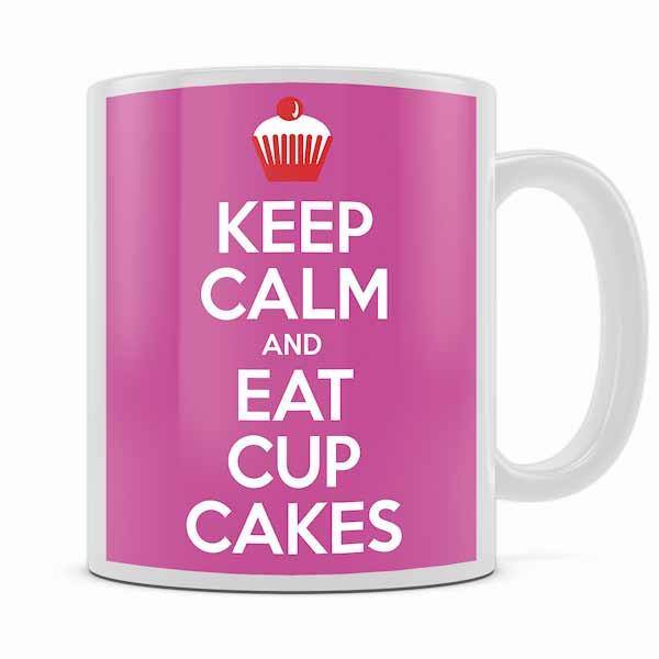 KEEP CALM AND EAT CUPCAKES MUG