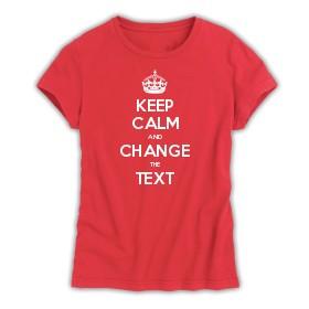 2ab29317 Keep Calm Customised Women's T-shirts