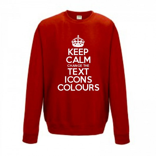 KEEP CALM CUSTOMISED SWEATSHIRT