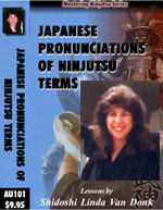 JAPANESE PRONUNCIATIONS OF NINJUTSU TERMS