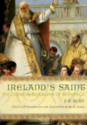 Ireland's Saint St. Patrick Biography