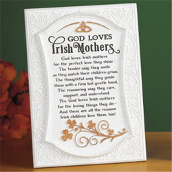 God Loves Irish Mother's Plaque w/ Easel Stand