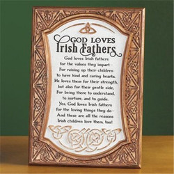 God Loves Irish Fathers Plaque w/ Easel Stand