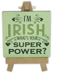 I'm Irish Mini-Plaque w/ Easel