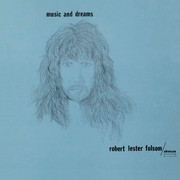 Robert Lester Folsom / Music and Dreams (USA, 1976) +2