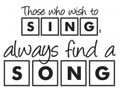 Wall Decals and Stickers-Those who wish to sing always find a song