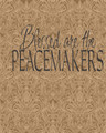 Wall Decals and Stickers - Blessed our the peacemakers