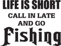 Wall Decals and Stickers –  life is short call inlate