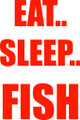Wall Decals and Stickers –  eat sleep fish