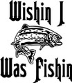 Wall Decals and Stickers –  wishin i was fishing