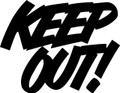 Wall Decals and Stickers – Keep Out*