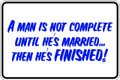 Wall Decals and Stickers - A Man is not Complete