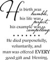 Wall Decals and Stickers - His Birth Was Humble