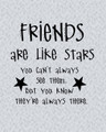 Wall Decals and Stickers - Friends are like stars, you can't.. (2)