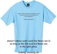fcuknig amzanig tshirt