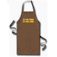 Its not burnt its well done apron