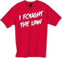 The Clash I fought the law t-shirt.  The Clash were an English punk rock band that formed in 1976 as part of the original wave of British punk. Along with punk, their music incorporated elements of reggae, ska, dub, funk, rap, dance, and rockabilly.