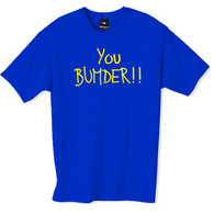 You bumder t-shirt from the popular TV series the Inbetweeners a must have for the true fan