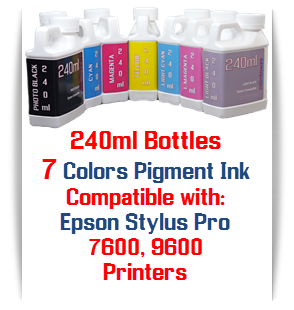 7 240ml Epson Stylus Pro 7600, 9600, Compatible UltraChrome Pigment Bottle Ink