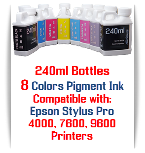 8 240ml Epson Stylus Pro 4000, 7600, 9600, Compatible UltraChrome Pigment Bottle Ink