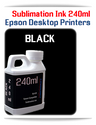 BLACK 240ml Epson Desktop printers compatible Sublimation Ink