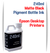 Matte Black 240ml Pigment Bottle Ink Epson All in One Desktop Printers