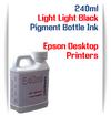 Light Light Black 240ml Pigment Bottle Ink Epson All in One Desktop Printers